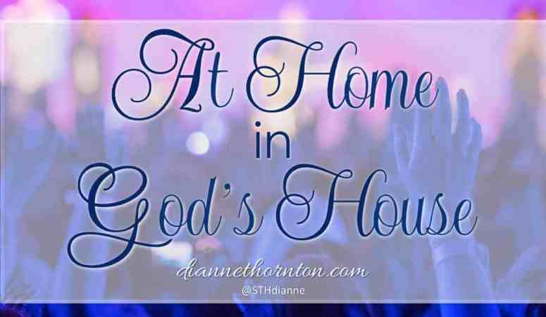 At Home in God's House
