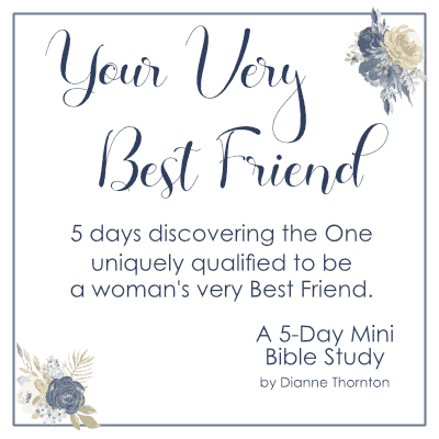 Your Very Best Friend Mini Bible Study