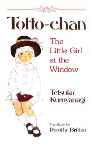 Totto-Chan: Gadis Cilik di Jendela Bacaan Wajib untuk Pendidikan