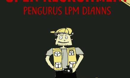 OPEN RECRUITMENT PENGURUS LPM DIANNS