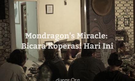Mondragon's Miracle: Bicara Koperasi Hari ini