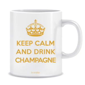 Mug Keep Calm and Drink Champagne