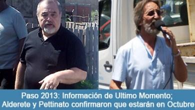Photo of Paso 2013: Información de Ultimo Momento; Alderete y Pettinato confirmaron que estarán en Octubre