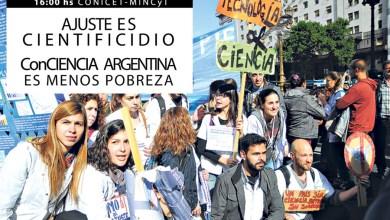 Photo of Movilización: La comunidad científica argentina protesta contra el cientificidio