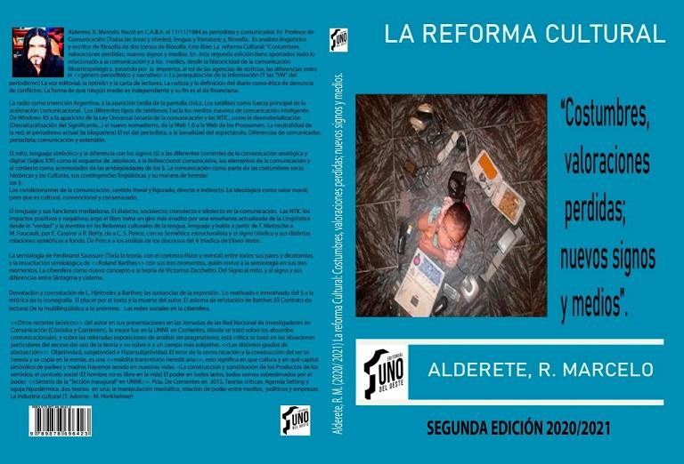 La Reforma Cultural: Costumbres, valoraciones perdidas, nuevos signos y medidas