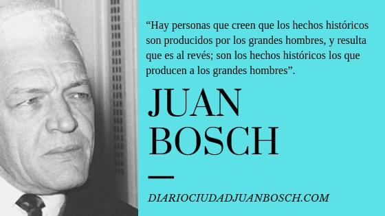 FRASES DEL PROFESOR JUAN BOSCH