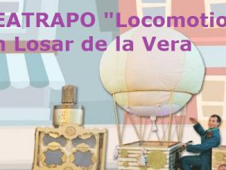 """Teatro de calle en Navidad - TEATRAPO """"Locomotion"""" en Losar de la Vera"""