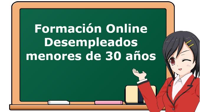 Formación Online - Desempleados Menores de 30 años