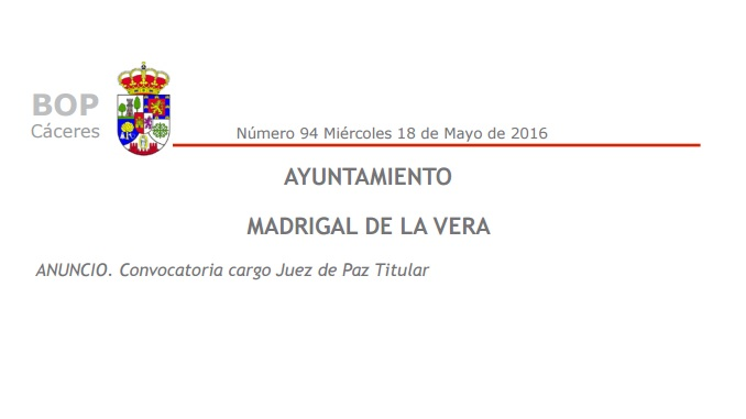 Convocatoria cargo Juez de Paz Titular en Madrigal de la Vera