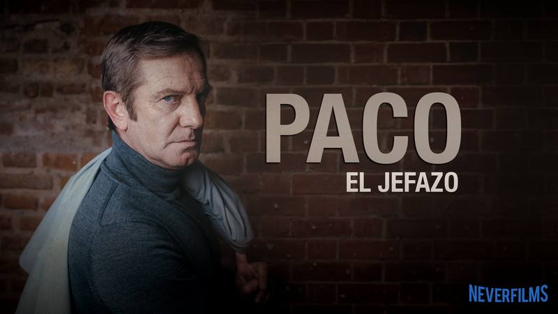 Paco Churruca - El Jefazo - Neverfilms