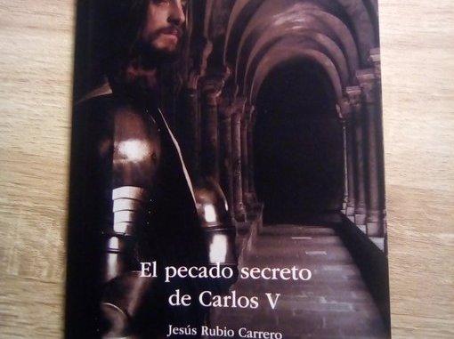 El Pecado Secreto De Carlos V Actualidad De Jaraiz De La Vera