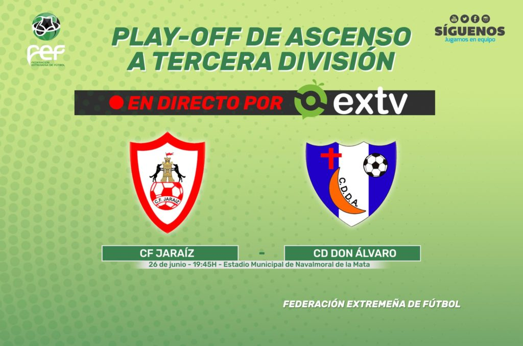 El Jaraíz-Don Álvaro de ascenso a 3ª División, en directo por EXTV