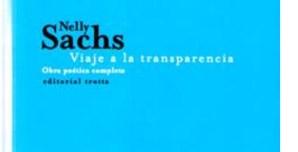 Nelly Sachs. Viaje a la transparencia