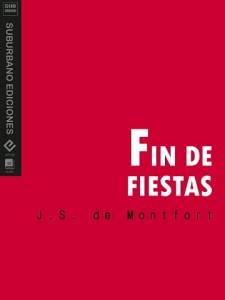 FIN DE FIESTAS - J.S. DE MONTFORT