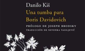 Danilo Kiš Una tumba para Boris Davidovich