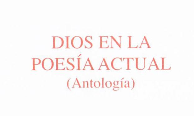 Dios en la poesía actual (Antología)