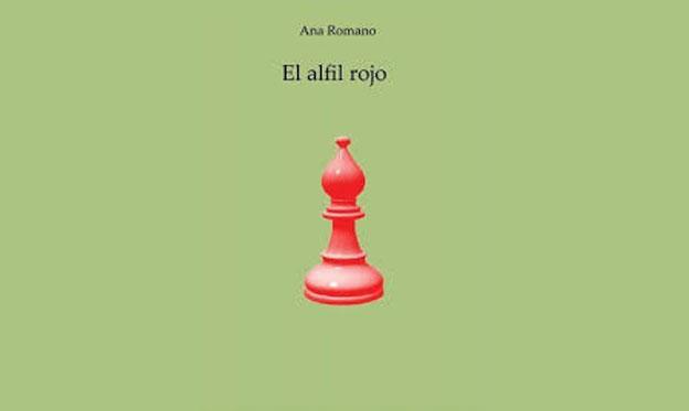 El Alfil Rojo de Ana Romano