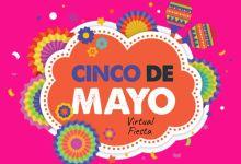 Photo of Cinco de Mayo Virtual muestra nueva tendencia de programar eventos por Internet