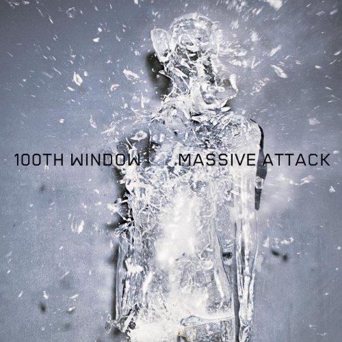 Massive Attack, 100th Window