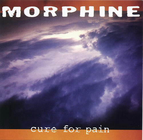 Morphine, Cure For Pain