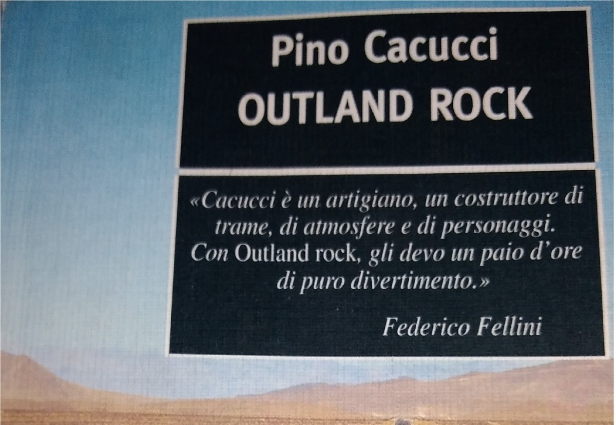 Outland Rock: il pulp all'italiana firmato Pino Cacucci