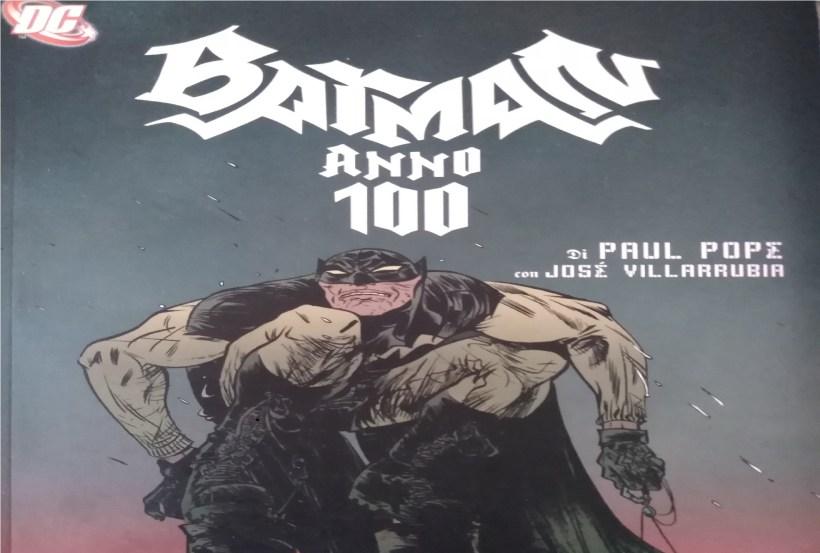 Batman anno 100