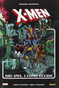 X-Men Dio ama, l'uomo uccide
