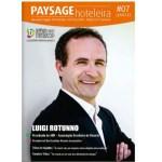 Luigi Rotuno, presidente da ABR, é o entrevistado da PAYSAGE HOTELEIRA nº 7