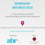 ABR realiza workshop MICE e reúne resorts e gestores de eventos