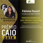 Prêmio Caio 2018 elege presidente da ABEOC Brasil como Personalidade do ano
