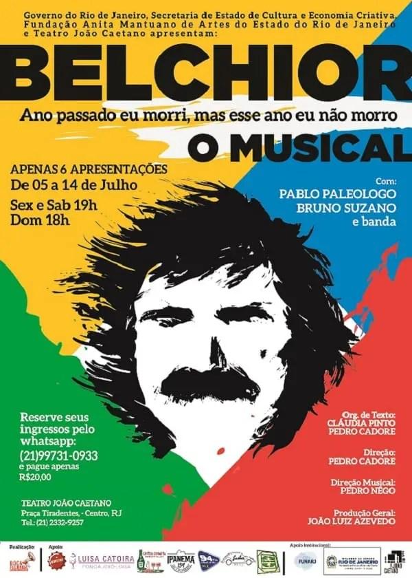 Estréia no Rio espetáculo  Belchior - ano passado eu morri, mas este ano eu não morro