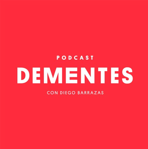Podcast Dementes