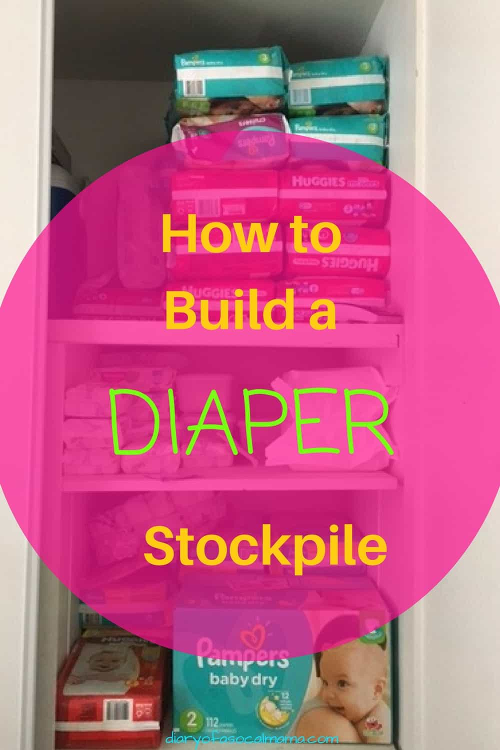 Baby | Diapers | Diaper Stockpile