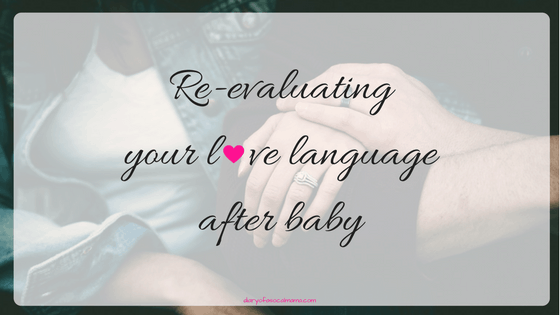 How the five love languages can help strengthen your marriage after baby