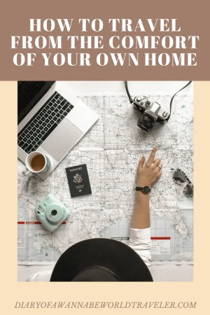 How to Travel from home pin