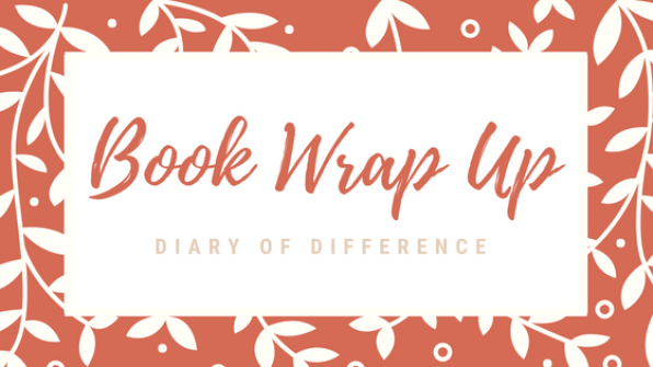 book wrap up diary of difference books book review blog