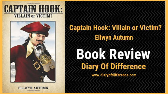 captain hook villain or victim book review blog book blog diary of difference