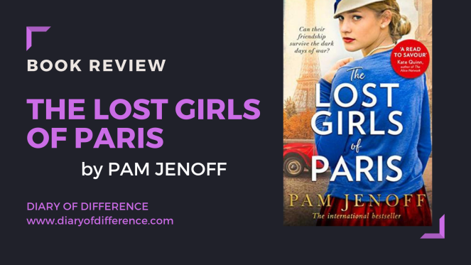 the lost girls of paris pam jenoff book review books goodreads netgalley harpercollins hq harper collins diary of difference diaryofdifference