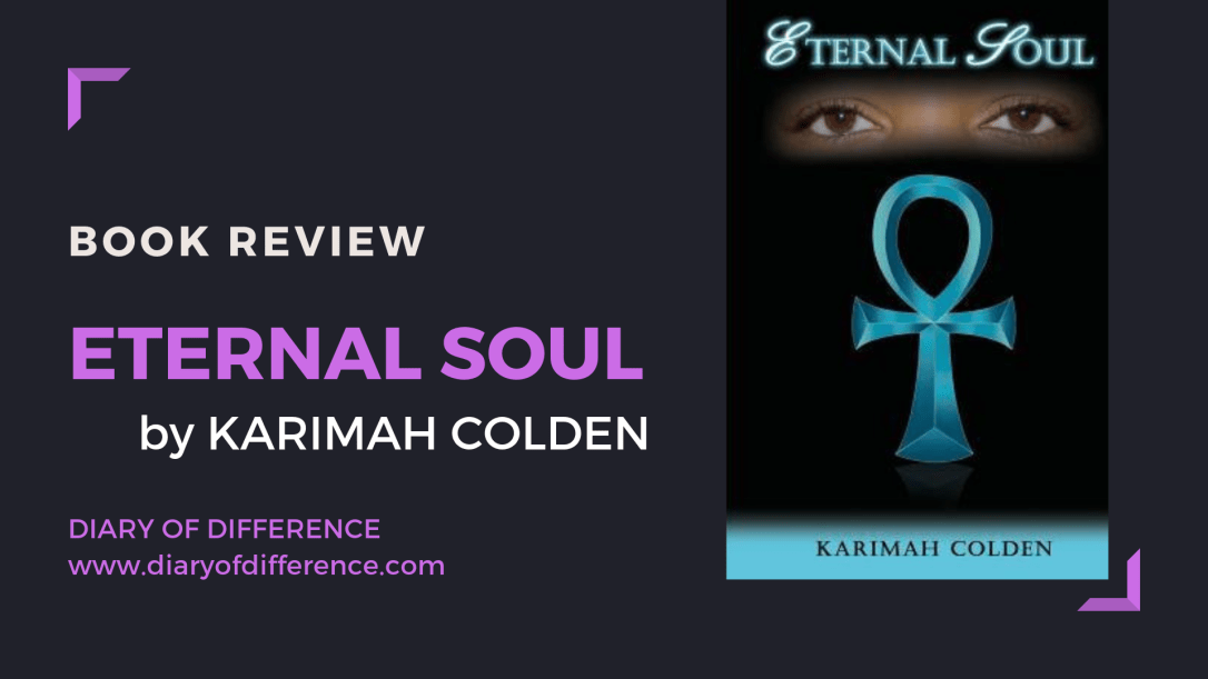 eternal soul karimah colden book review books blog diary of difference diaryofdifference
