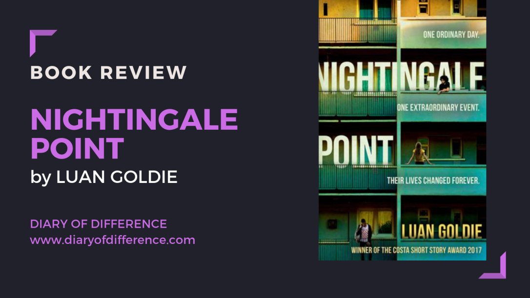 nightingale point luan goldie books book review diaryofdifference hq hqstories harper collins publishers arc copy london UK england bestseller