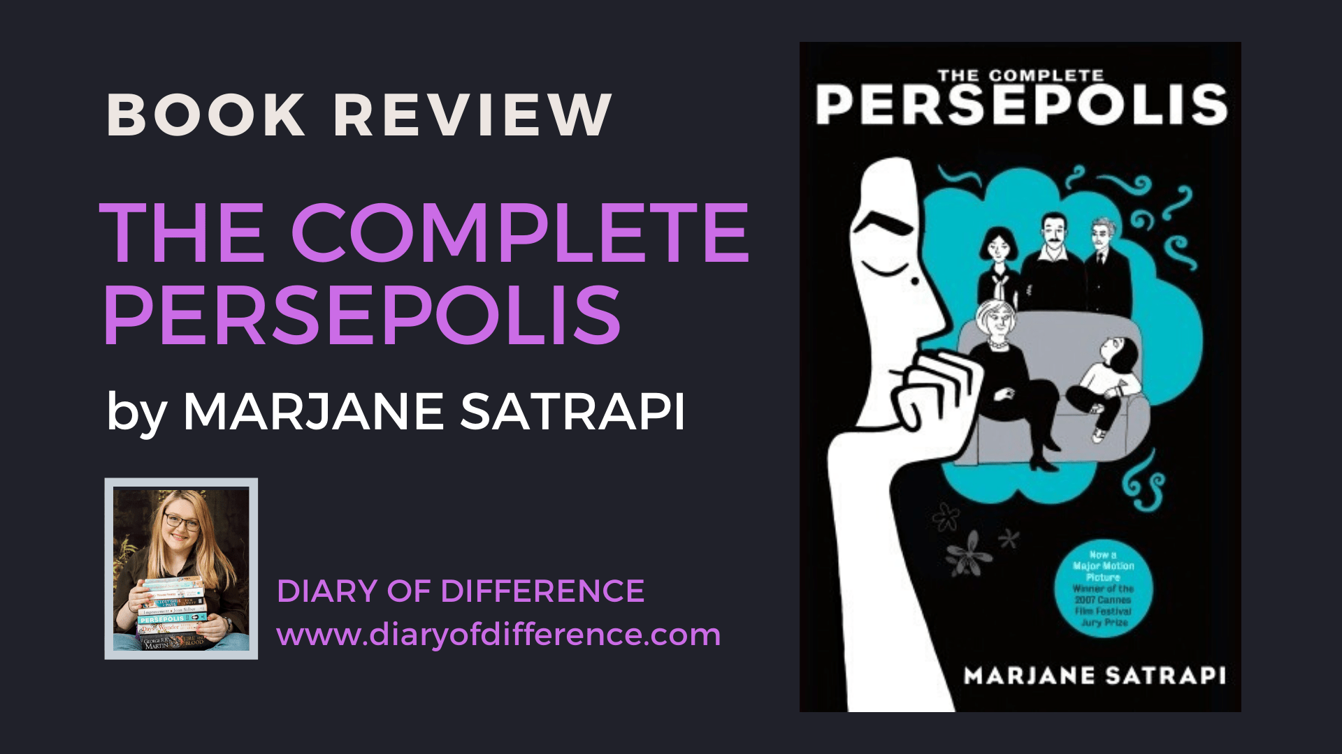 The Complete Persepolis By Marjane Satrapi Book Review Diary Of Difference