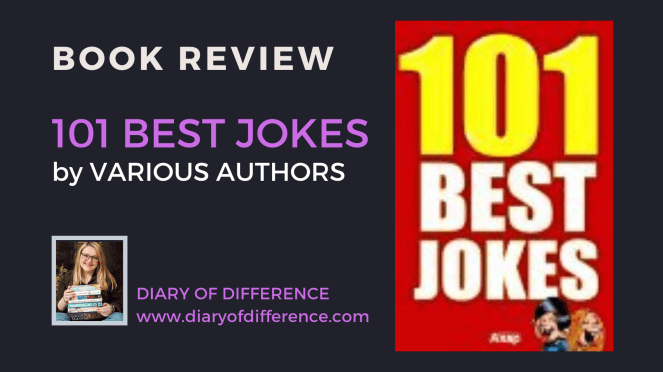 101 Best Jokes by various authors funny joke joking laugh laughter comedy book books blog blogging diary of difference diaryofdifference