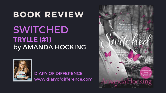 switched amanda hocking trylle series book review books reading goodreads blog blogging diary of difference diaryofdifference