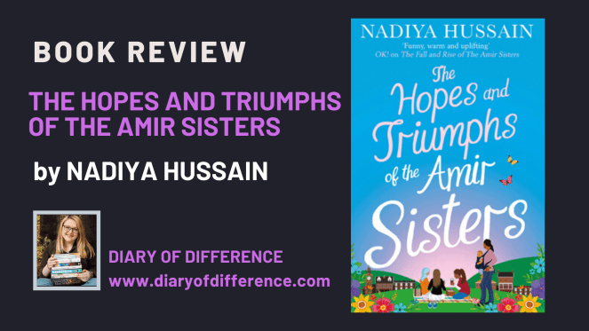 The Hopes and Triumphs of the Amir Sisters by Nadiya Hussain