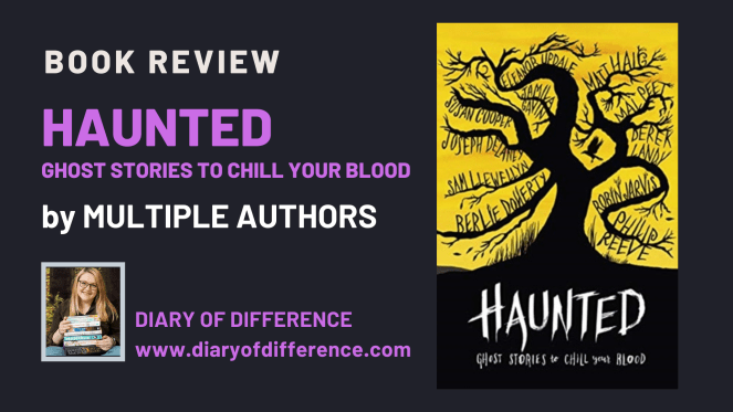 Haunted: Ghost Stories To Chill Your Blood