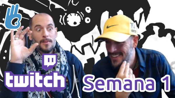Streams de Twitch Semana 1