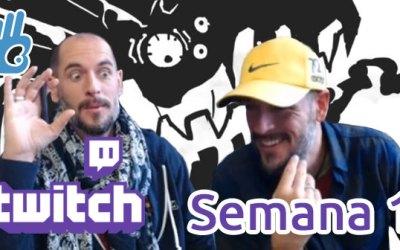 Streams de Twitch Semana 1