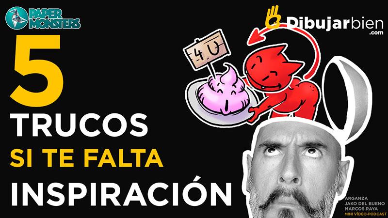 5 TRUCOS CUANDO FALTA LA INSPIRACIÓN Y LA CREATIVIDAD