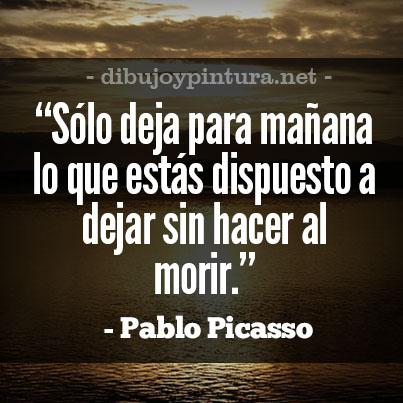 Frases para la vida de Pablo Picasso