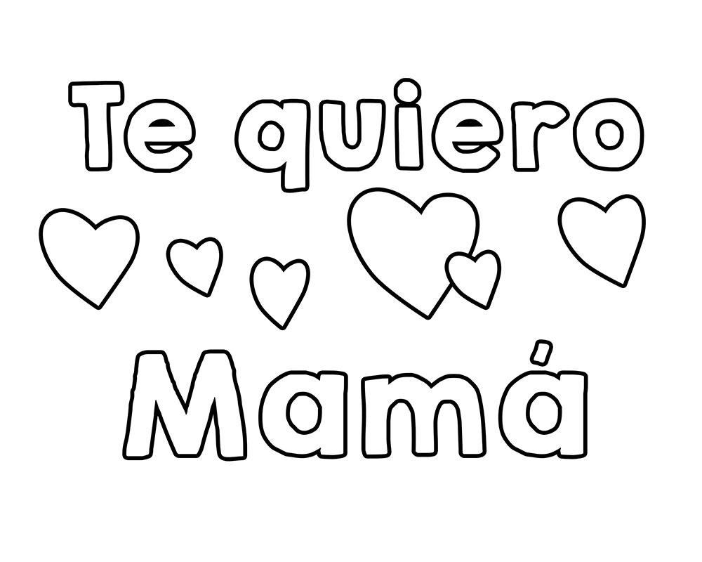 Te quiero mamá para colorear el día de las madres